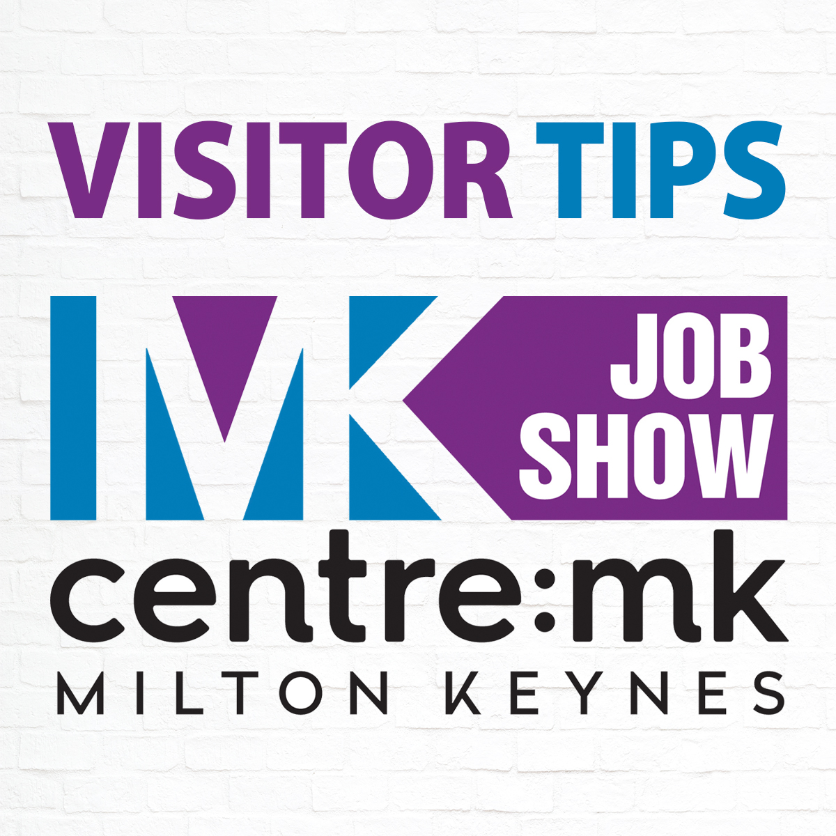 MK Job Show Visitor Tips